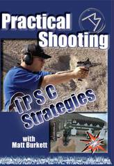 IPSC STRATEGIES